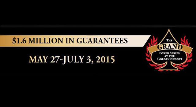 Grand Poker Series - Golden Nugget