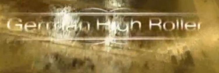 VIDEO: GERMAN HIGH ROLLER ONLINE SCHAUEN