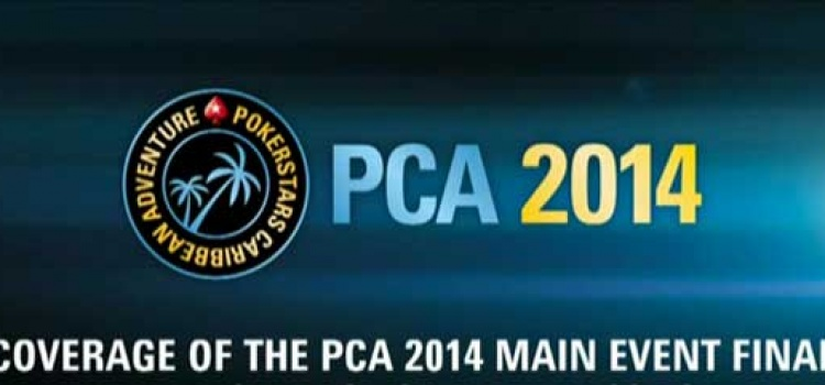 Das Video vom $10.300 Main Event der PCA 2014  in voller Länge